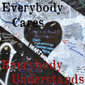 Everybody Cares Everybody Understands image