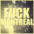 Fuck Montreal image