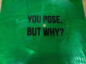 "YOU POSE, BUT WHY? #1 zine and flexi 7"" photo"