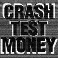 Crash Test Money image