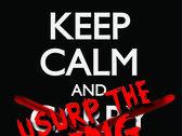 Keep Calm and Usurp The King T-Shirt photo