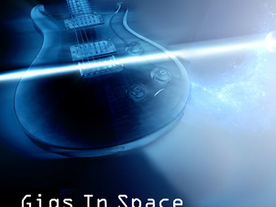 """""""Gigs In Space - your guide to performing online for love and profit"""" main photo"""