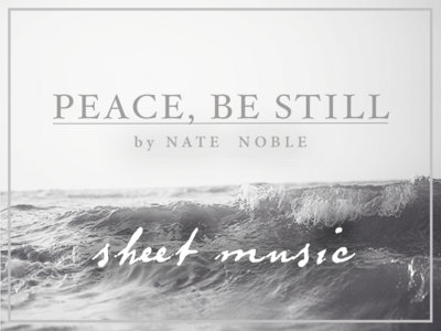 Peace, Be Still (digital sheet music) main photo