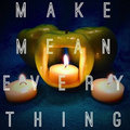 Make Mean Everything image