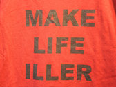 """Make Life Iller"" Tee - Blood/Black photo"