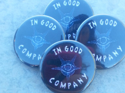 In Good Company Buttons main photo