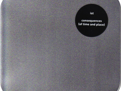 Consequences (Of Time And Place), CD version (CCS 25) main photo