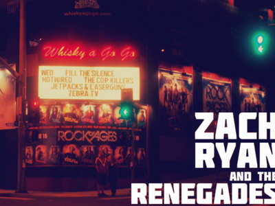 Zach Ryan & The Renegades Invade Hollywood!! 4-2-14 main photo
