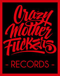 Crazy Mother Fuckers Records image
