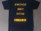 Atmosphere. Angst. Rhythm T-Shirt photo