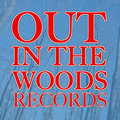 Out In The Woods Records image