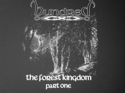 Hundred 'Forest Kingdom' t-shirt with FREE cd only copy of 'The Forest Kingdom (Part 1)'. main photo