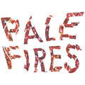 Pale Fires image