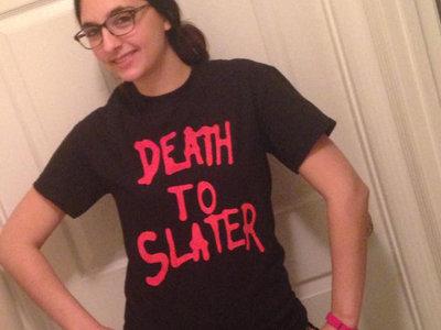 Death to Slater t-shirt main photo