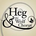Heg & The Wolf Chorus image
