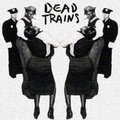Dead Trains image