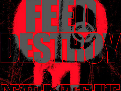 'FEED DESTROY' Oversized Sticker main photo