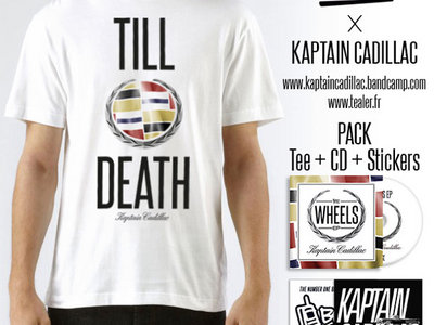 Kaptain Cadillac x Tealer: T-Shirt + CD + Stickers (FREE SHIPPING WORLDWIDE) main photo