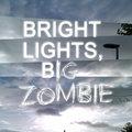 Bright Lights, Big Zombie image
