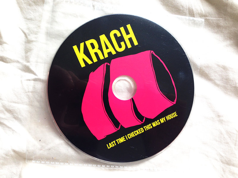 Last Time I Checked This Was My House | Krach