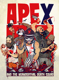Ape X and The Neanderthal Death Squad image