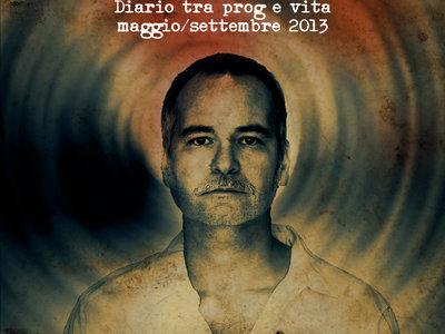"""Fabio Zuffanti """"Ma che musica suoni? - Diario tra prog e vita, Maggio-Settembre 2013"""" main photo"""