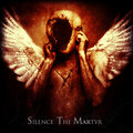 Silence The Martyr image