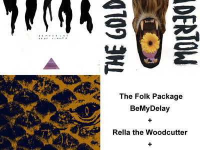 The Folk Package: BeMyDelay + Rella the Woodcutter + My Dear Killer  LPs main photo