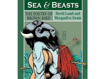 The Teeth of Sea and Beasts - The Poetry of Brown Bird main photo