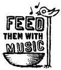 Feed Them WIth Music image