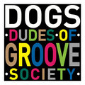 Dudes of groove society (DOGS) image