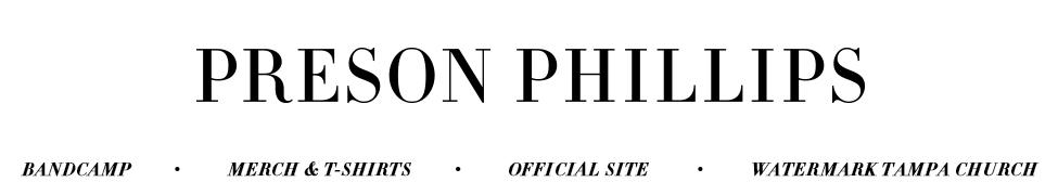 Wayfaring Stranger | Preson Phillips