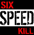 Six Speed Kill image