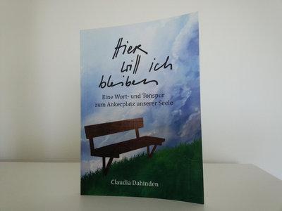 """Buch """"Hier will ich bleiben - Eine Wort- und Tonspur zum Ankerplatz unserer Seele"""" main photo"""
