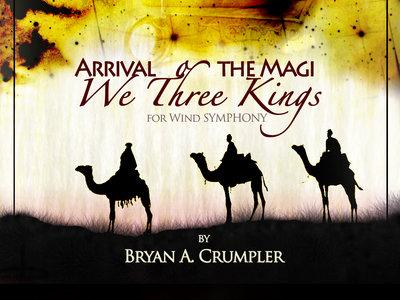 Arrival of the Magi: We Three Kings – Score & Parts (Band) main photo