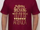 """Breaking Hearts Across America"" T-shirt photo"