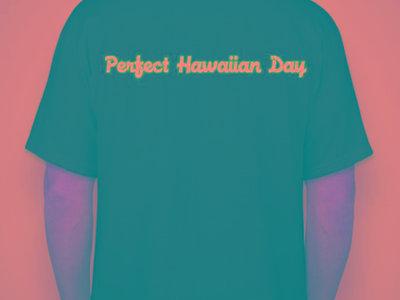 Perfect Hawaiian Day T-Shirt main photo