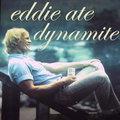 Eddie Ate Dynamite image