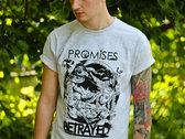 Promises Betrayd T-shirt photo