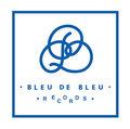 Bleu de Bleu Records image
