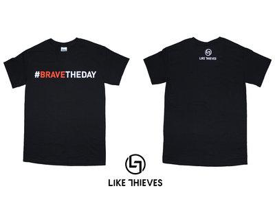 LTD Edition #BRAVETHEDAY T-Shirt main photo