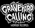 Graveyard Calling Horror Records image