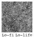 Lo-Fi Lo-Life image