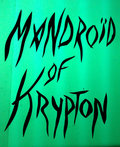 Mandroïd Of Krypton image