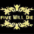 Five Will Die image
