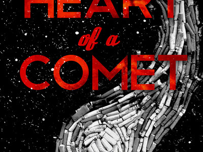 [SOLD OUT] The Heart of a Comet (Write Bloody, 2014) main photo