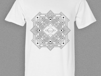 Bleep Bloop - Feel The Cosmos Shirt - Ltd. Edition main photo