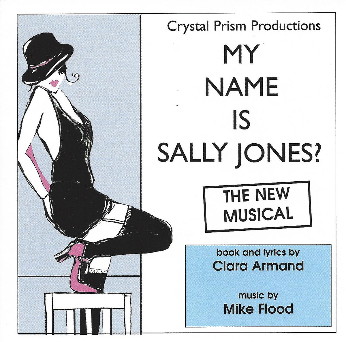 i ve got a name from the musical my name is sally jones mike