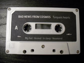 """AMOK074 - Bad News From Cosmos - """"Turquois hearts"""" CASSETTE photo"""