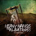 Heavy Hangs The Albatross image